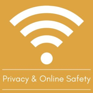 Privacy and Online Safety