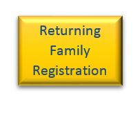 Returning Family Registration Button