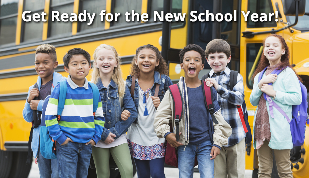Getting Ready for the New School Year: Back-to-School Quick Tips