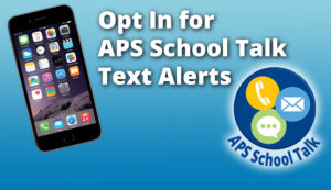 opt in for APS school talk text alerts