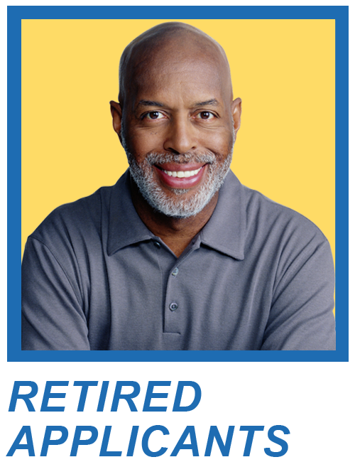 Headshot of an Older Man Smiling with the words Retired Applicants under photo