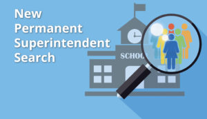 new permanent superintendent search