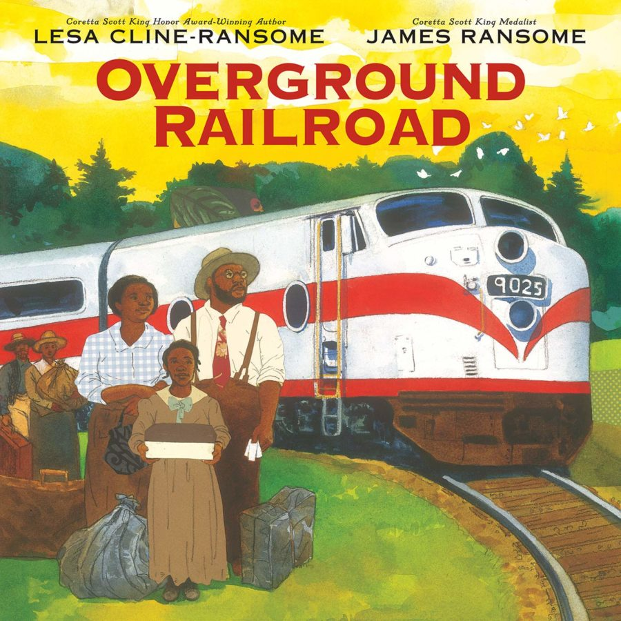 "book cover of ""overground railroad"" by Lesa Cline-Ransome; illustrated by James E. Ransome"