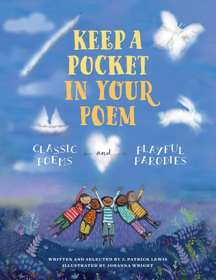 book cover of Keep a Pocket in Your Poem: Classic Poems and Playful Parodies by J. Patrick Lewis; illustrated by Johanna Wright