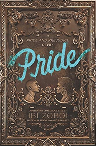 book cover of Pride by Ibi Zoboi