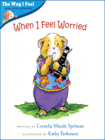 "Book Cover: ""When I Feel Worried, Author: Cornelia M. Spelman, Series: The Way I Feel"" With illustration of hamster wearing clothes looking worried."