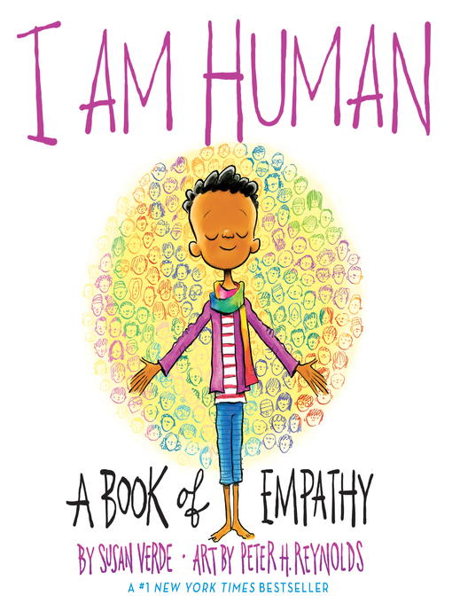 "Book Cover: ""I Am Human A Book of Empathy by Susan Verde, illustrated by Peter H. Reynolds"" with an illustration of a young boy."