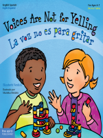 "Book Cover: ""Voices Are Not for Yelling / La voz no es para gritar, Author: Elizabeth Verdick, Series: Best Behavior"" with illustration of two young children."