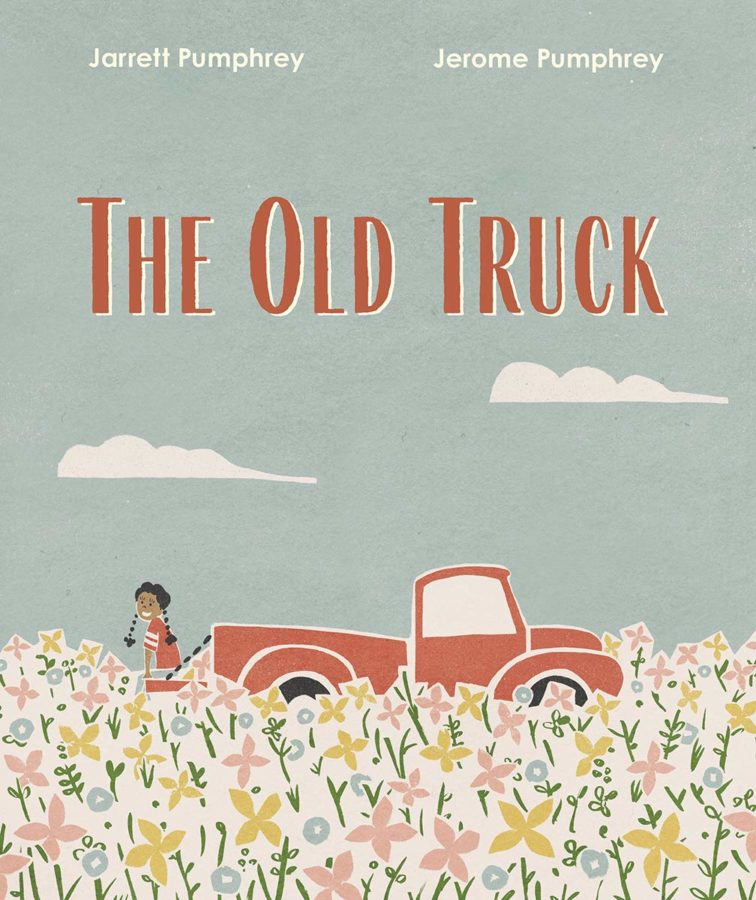 Book cover of The Old Truck by Jarrett Pumphrey and Jerome Pumphrey