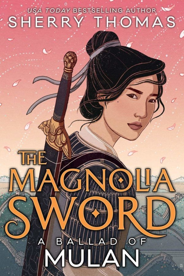 Book cover of The Magnolia Sword: A Ballad of Mulan by Sherry Thomas