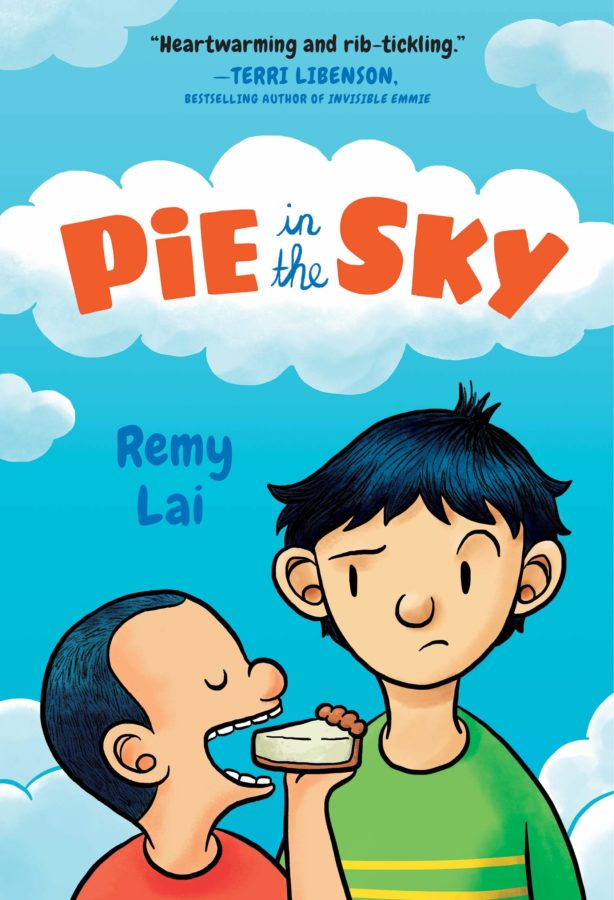 Book cover of Pie in the Sky by Remy Lai