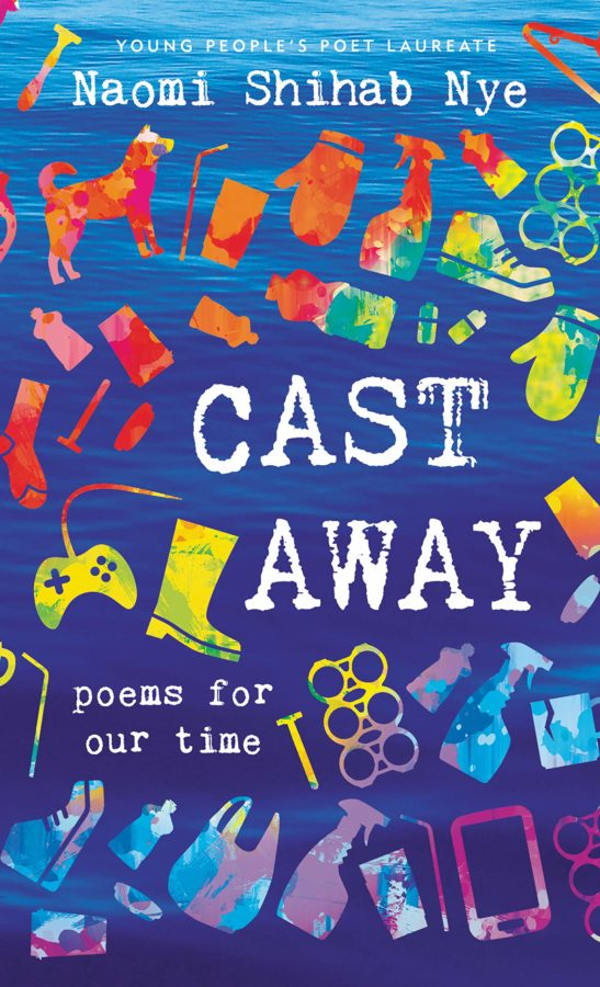 Book cover of Cast Away: Poems for Our Time by Naomi Shihab