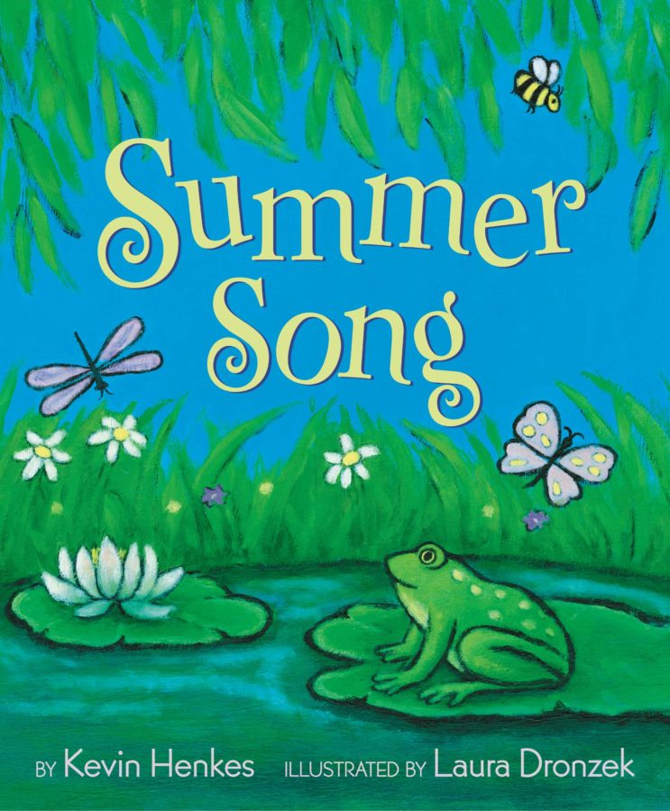 Book cover of Summer Song by Kevin Henkes; illustrated by Laura Dronzek
