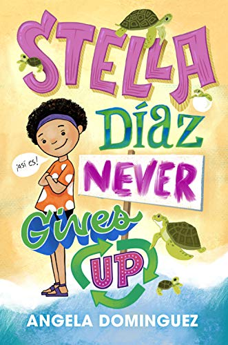 Stella Diaz Never Gives Up by Angela Dominguez