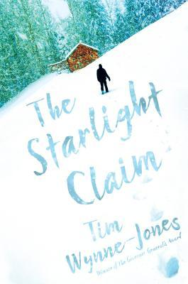 Book cover of The Starlight Claim by Tim Wynne-Jones