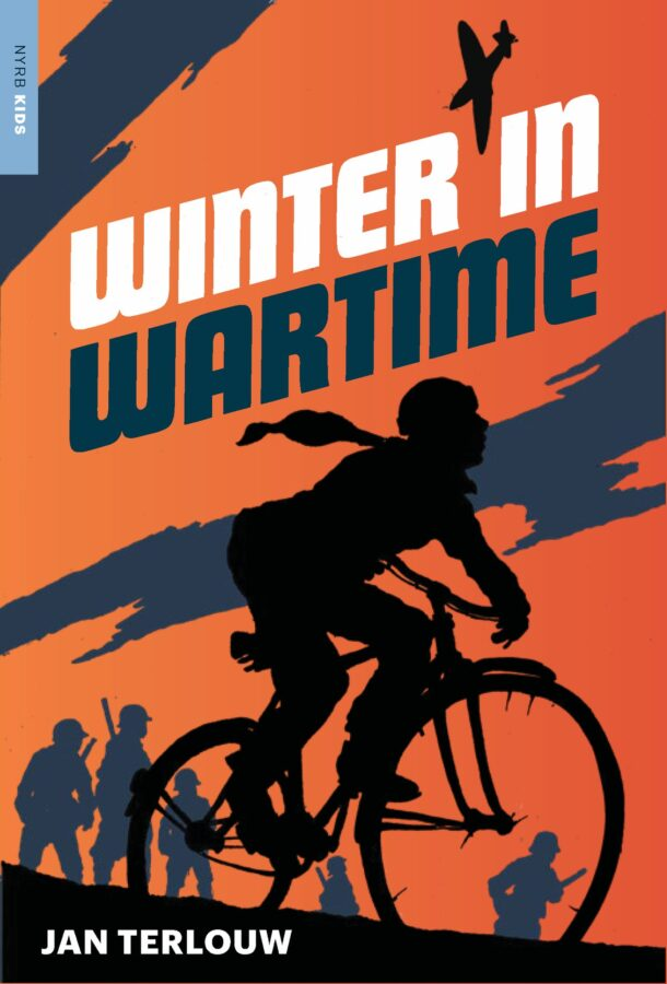 Book cover of Winter in Wartime by Jan Terlouw ; translated from the Dutch by Laura Watkinson