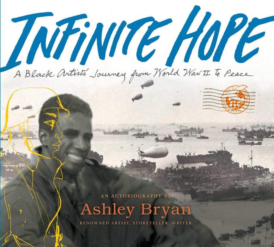 Обложка книги Эшли Брайан «Бесконечная надежда: путешествие черного художника от Второй мировой войны к миру»