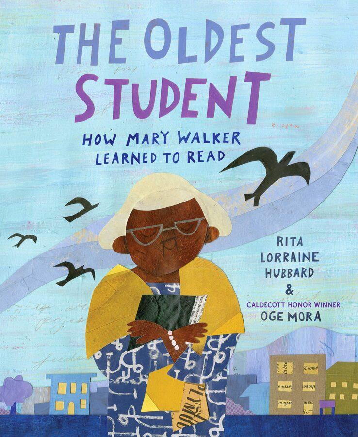 Обложка книги Риты Хаббард «Самая старая ученица: как Мэри Уокер научилась читать»