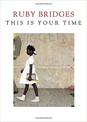Buchcover von This is Your Time von Ruby Bridges