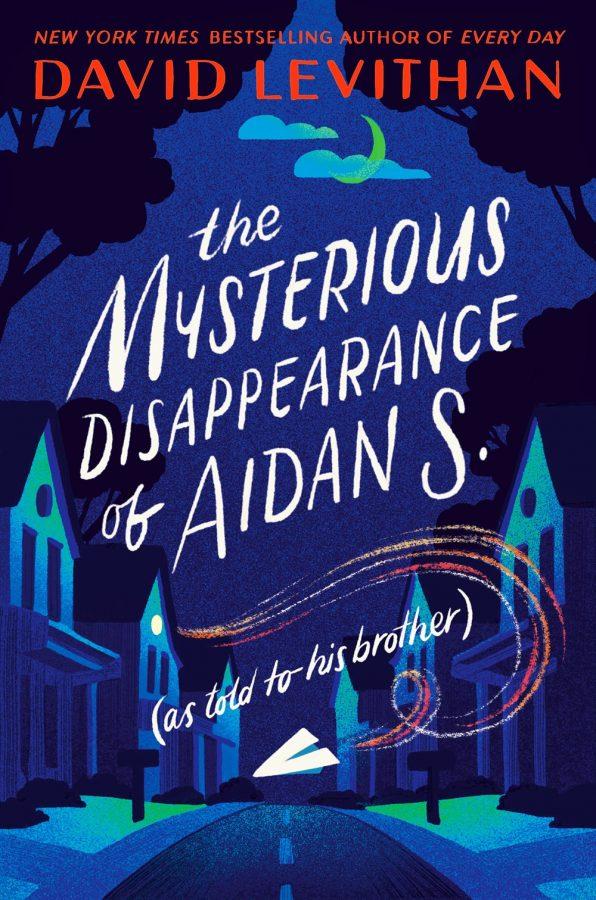 Обложка книги Дэвида Левитана «Таинственное исчезновение Эйдана С.» (рассказанная его брату)